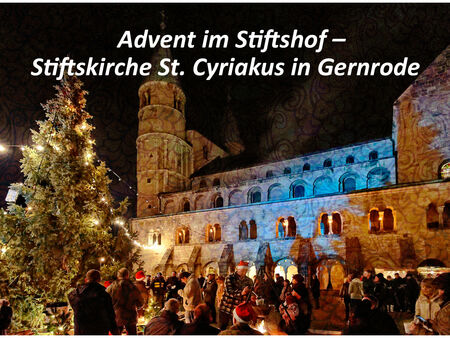 Advent im Stiftshof Gernrode - in der Adventsstadt Quedlinburg